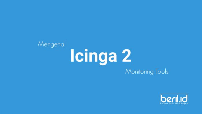 Monitoring Tools Icinga 2
