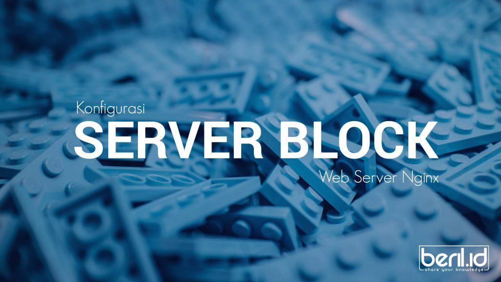 Konfigurasi Virtual Host atau Server Block di Web Server Nginx