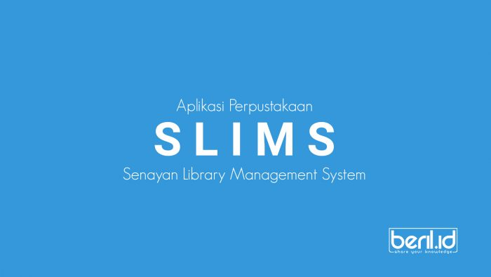 Senayan Library Management System (SLIMS)