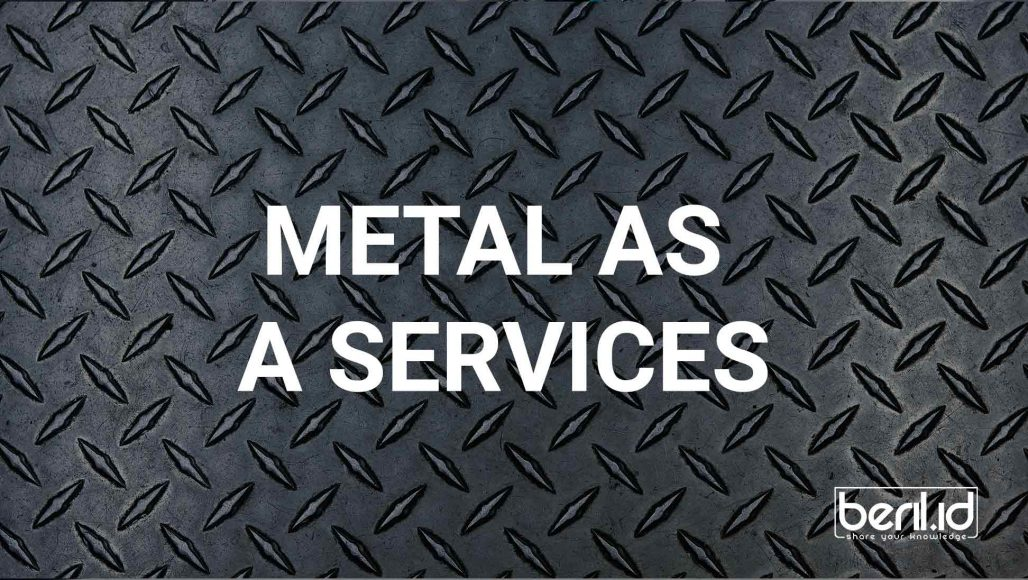 Metal as a services
