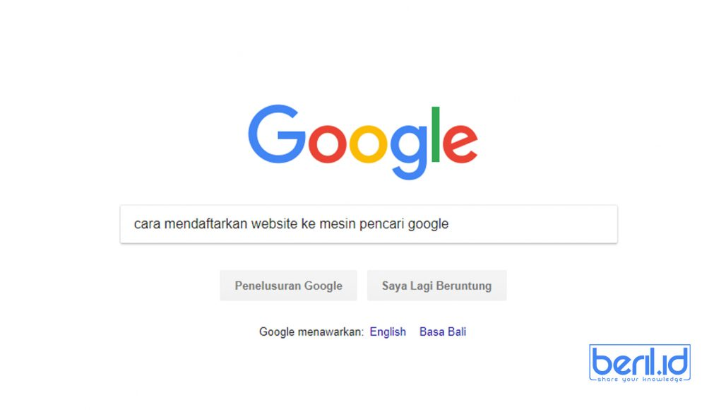 Cara Mendaftarkan Website di Search Engine Google