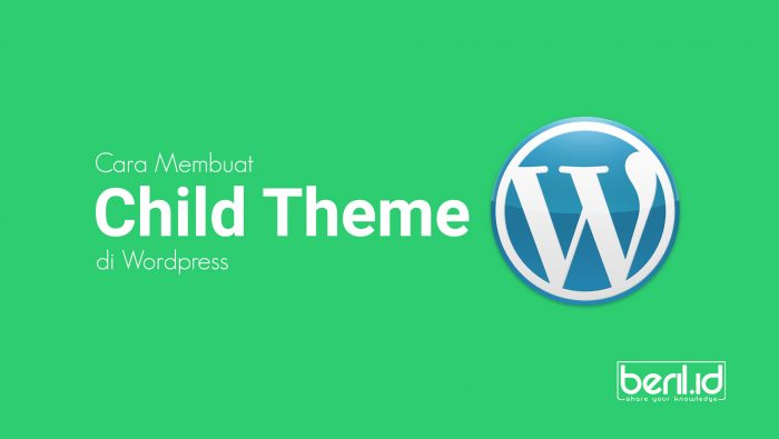 Cara Membuat Child Theme WordPress