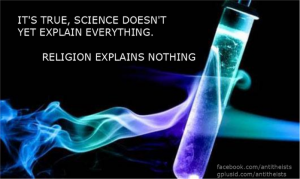 It's true, science doesn't yet explain everything