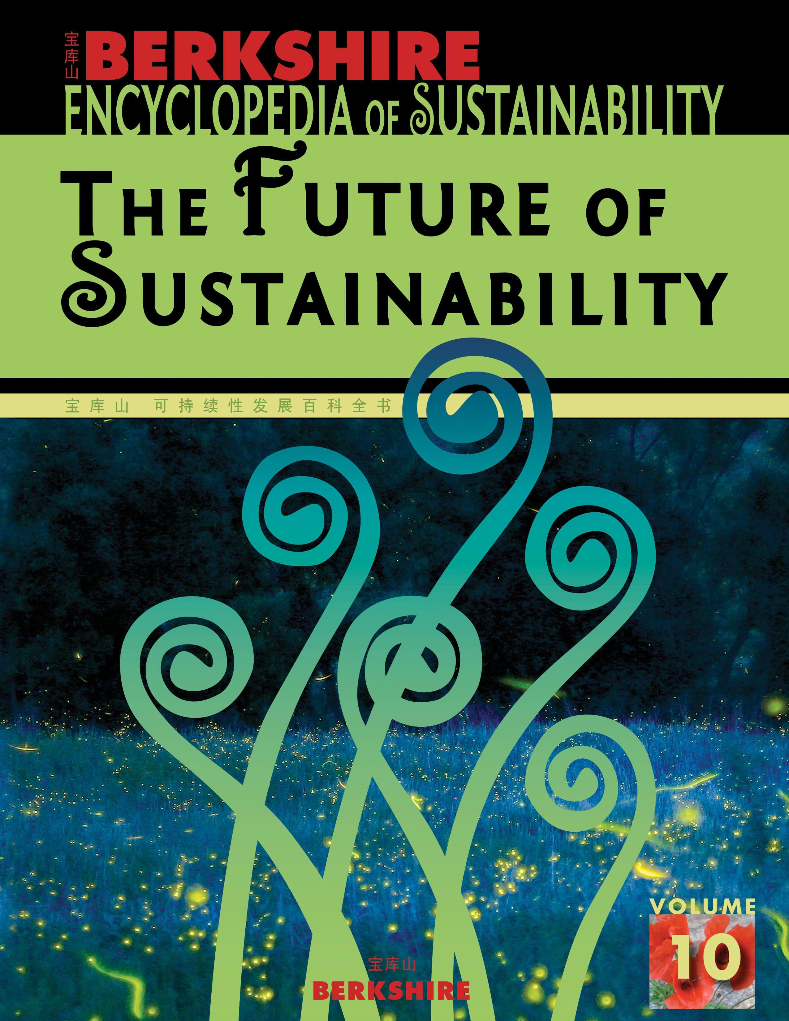 berkshire encyclopedia of sustainability vol  the future of  sustainability