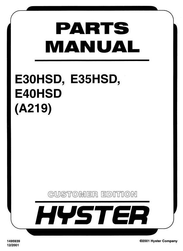 Hyster E30HSD, E35HSD, E40HSD Electric Forklift Truck A219
