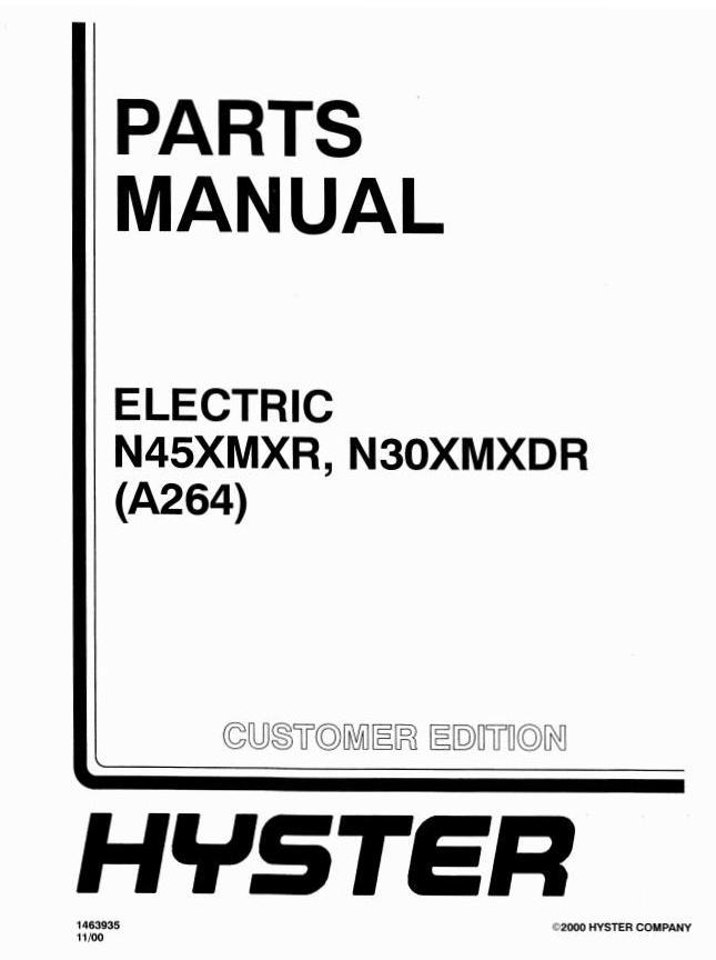 Hyster N30XMXDR, N45XMXR Electric Reach Truck A264 Series
