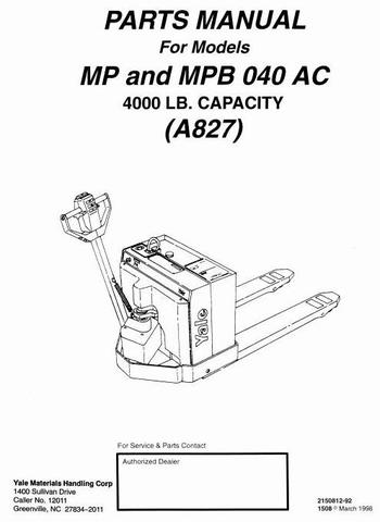 Yale MP040AC, MPB040AC Pallet Truck A827 Series Spare