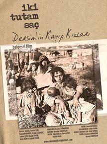 İki Tutam Saç : Dersim'in Kayıp Kızları belgeselini izle