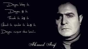 Ahmed Arif yaşamı
