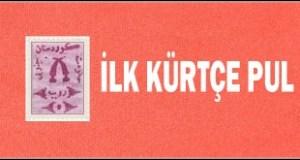 İlk Kürtçe Pul Ne Zaman Basıldı