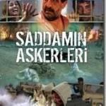 Saddamın Askerleri filmini izle