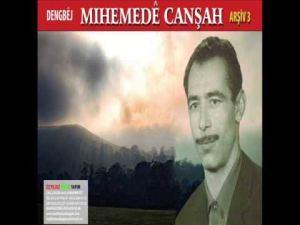 Dengbêj Mihemedê Canşah kimdir