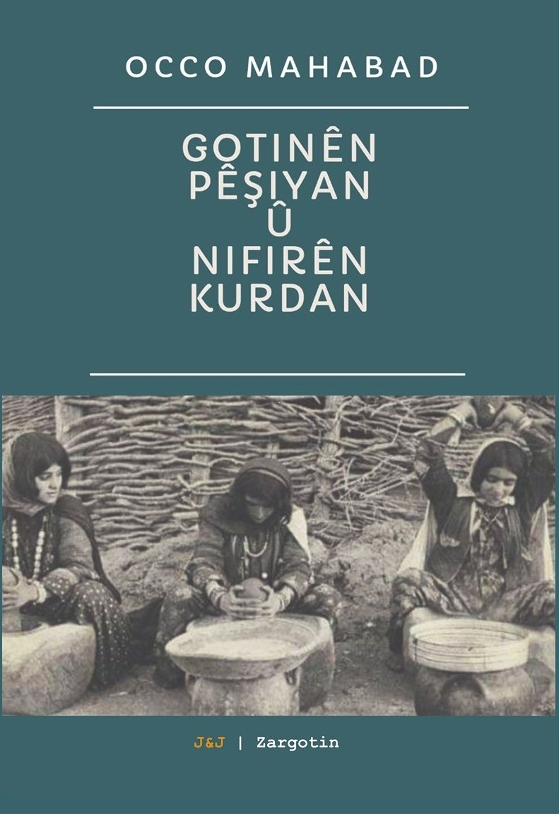 Pirtûka Occo Mahabad ya Gotinên Pêşiyan û Nifirên Kurdan Derket.
