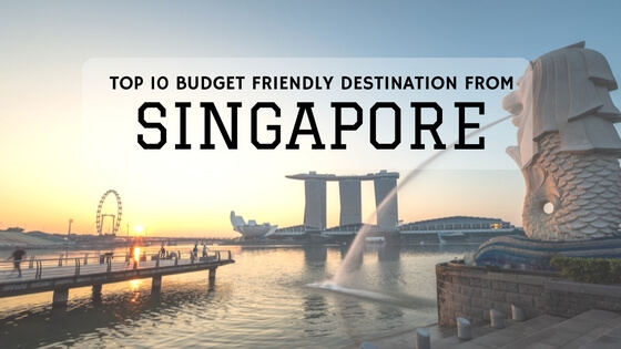 Budget Destination From Singapore
