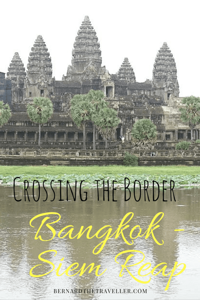 Crossing The Border: Bangkok to Siem Reap