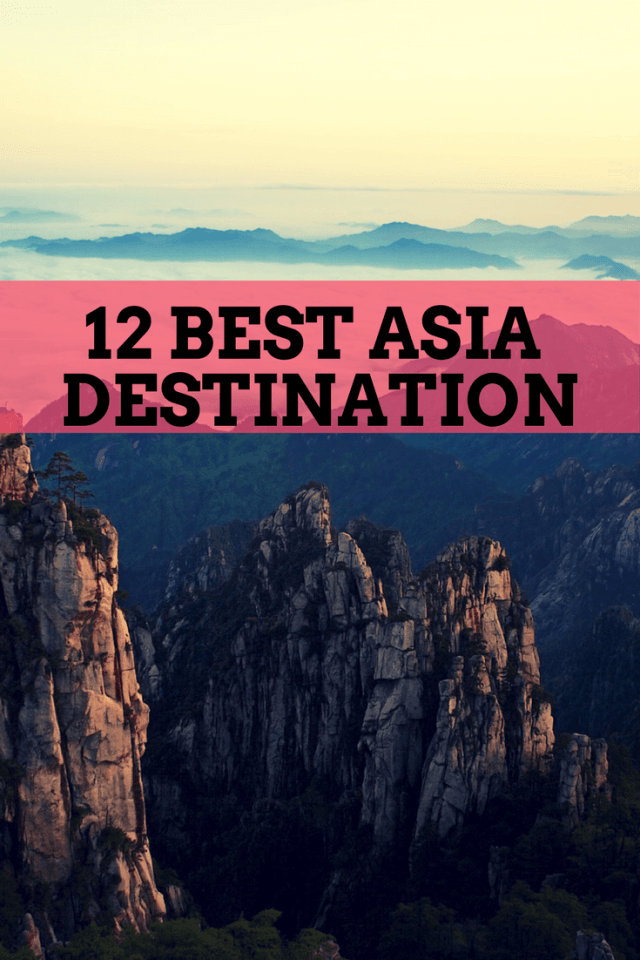 12 Best Asia Destination to Travel