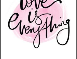 love is everything