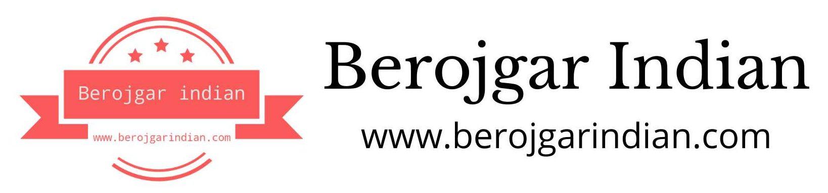 Berojgar Indian – Sarkari Result, Sarkari Naukri, Latest Job Updates