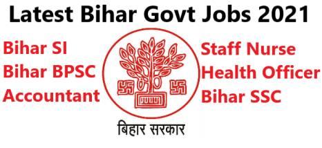 Latest Bihar Govt Jobs 2021 Apply Online for Bihar Vacancy