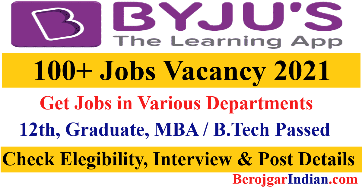 Byjus Job Vacancy Recruitment 2021 - Apply Online for Byjus job eligibility, interview, post details