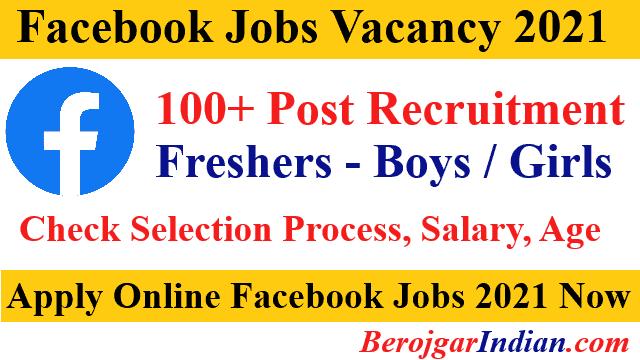 Facebook Job Vacancy Recruitment 2021 eligibility selection process whatsapp group link