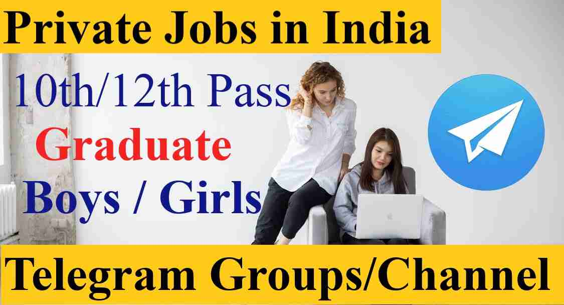 Join Private Jobs Telegram Group Link Channel 2021 Girls Boys Private Jobs in India