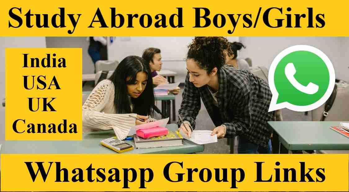 Study Abroad Boys Girls Whatsapp Group Invite Link 2021 India USA UK