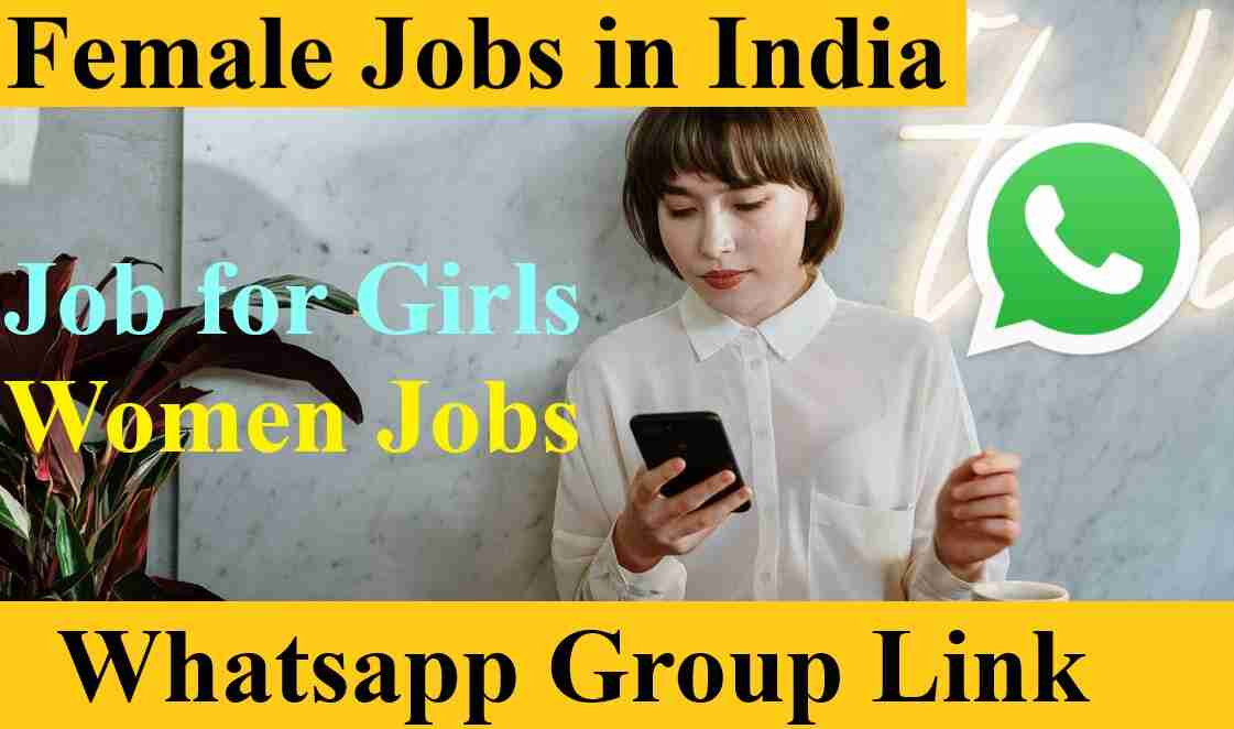 Female Jobs in India whatsapp group link 2021