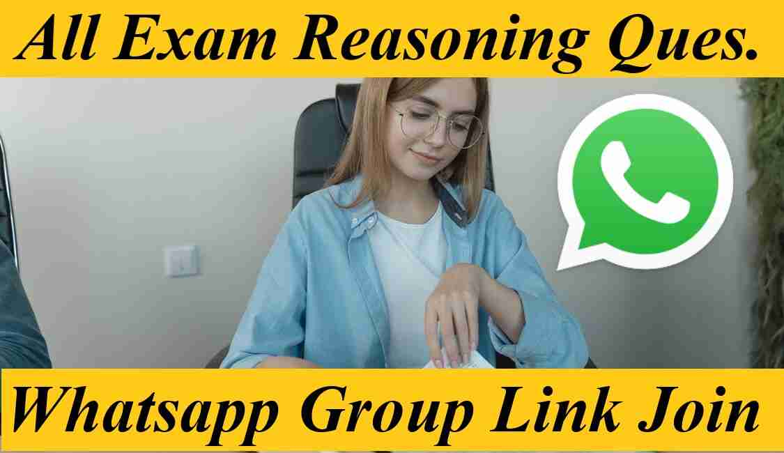 All Exam SSC Railway UPSC Bank Police Reasoning Whatsapp Group Join Invite Link 2021
