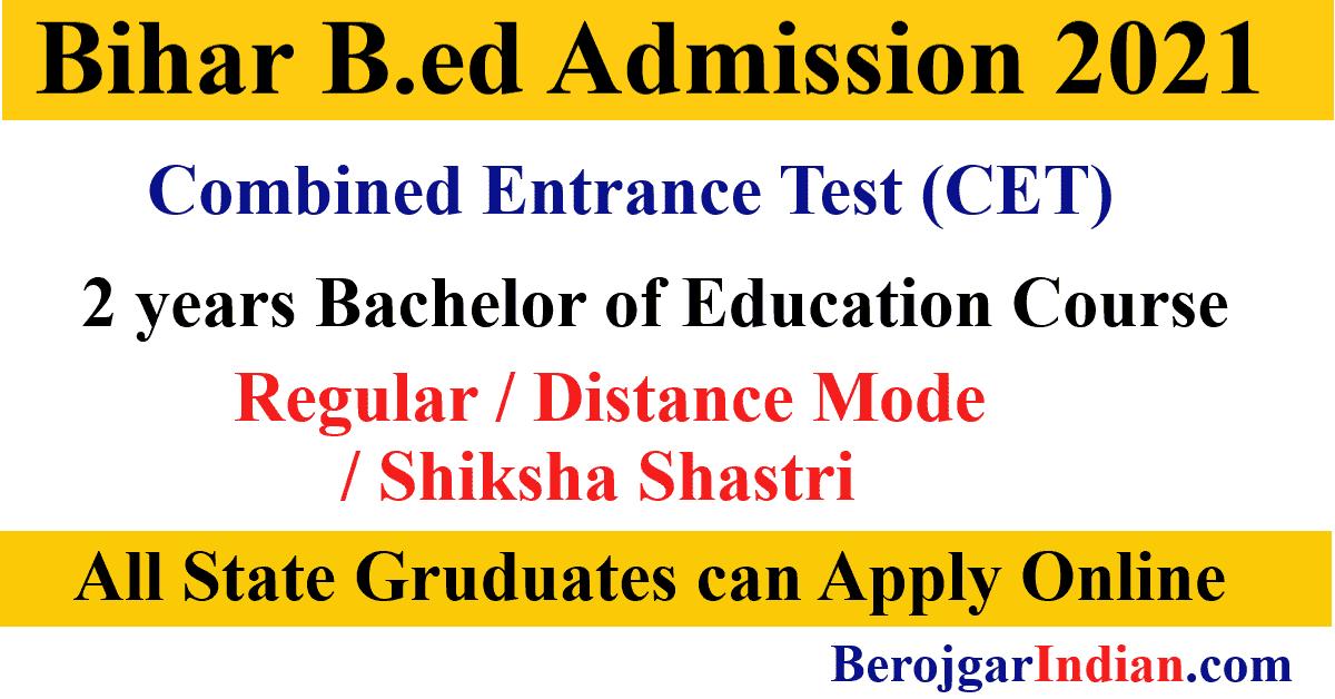 Bihar BEd admission CET 2021 apply online application form exam last date, admit card, result