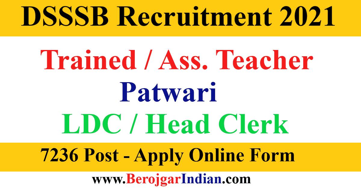 Delhi DSSSB Recruitment 2021 TGT Teacher, Patwari, LDC Online Form, Vacancy Details