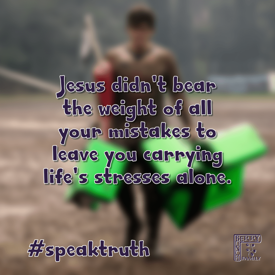 Jesus didn't bear the weight of all your mistakes to leave you carrying life's stresses alone. #speaktruth