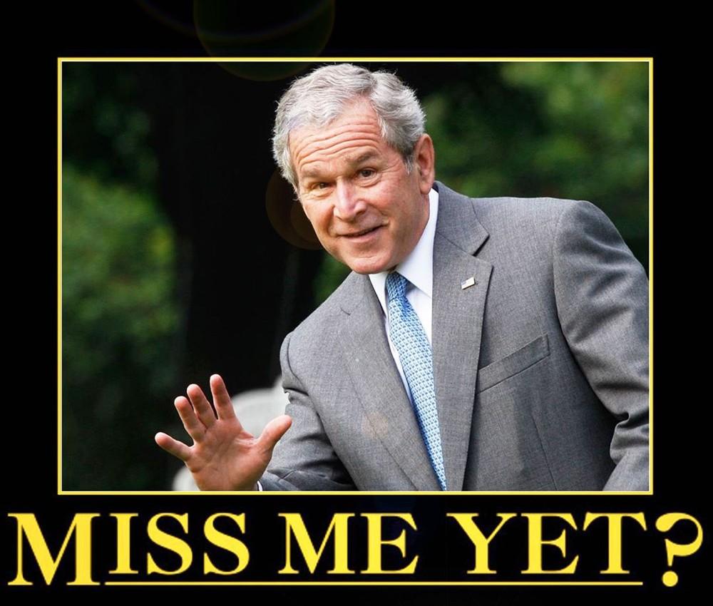 Miss me yet meme of GW Bush