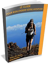 Le guide pour bien choisir votre aventure