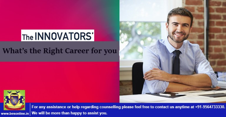 The Innovators! What's the Right Career for you