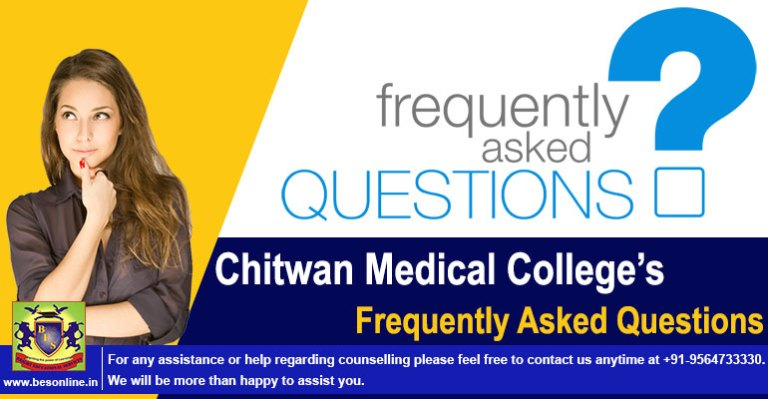 Chitwan Medical College FAQ