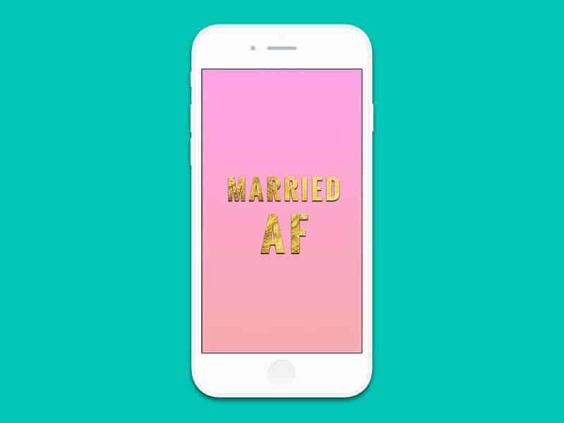 iPhone6 married AF