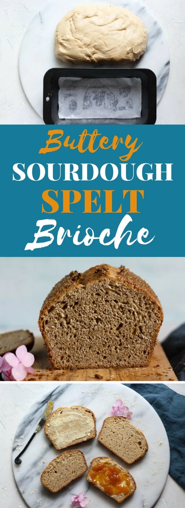 Buttery Sourdough Spelt Brioche Bread Recipe is food for the gods!