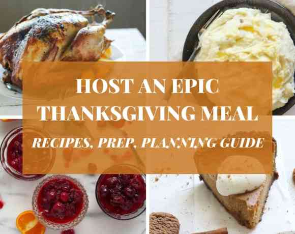 HOW TO HOST AN EPIC THANKSGIVING DINNER | RECIPES, PLANNING, TIMELINE