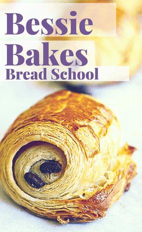 Bessie Bakes Bread School