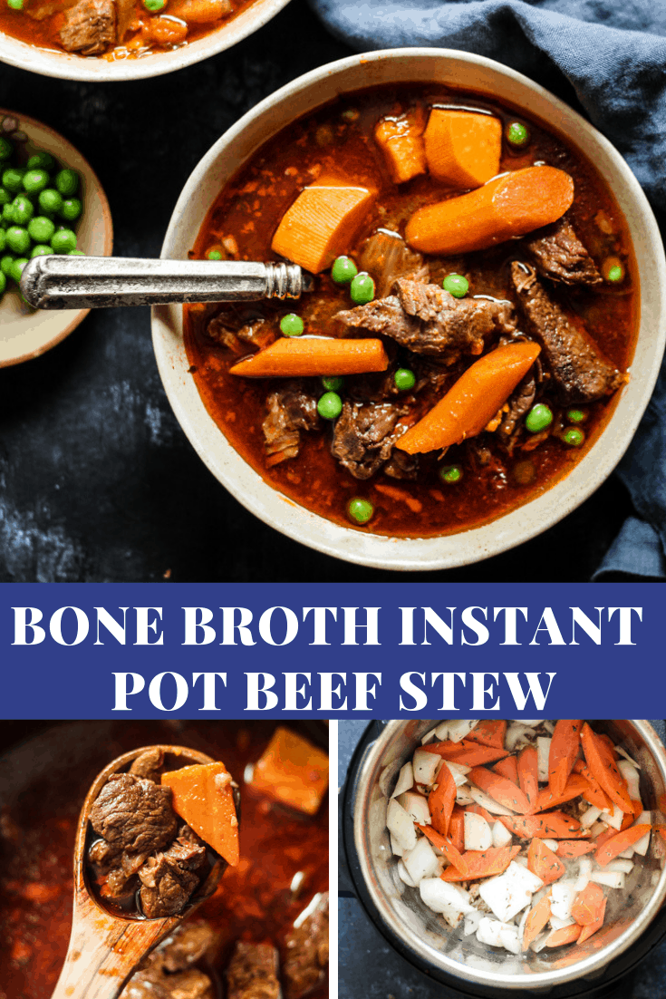Bone Broth Beef Stew Instant Pot Recipe #beefstew #beefstewrecipes #instantpot #instantpotrecipes #bonebroth #bonebrothdiet