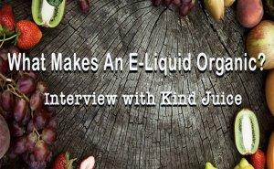What Makes an E-Liquid Organic?