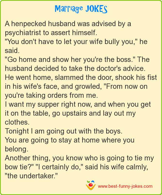 Marriage Jokes A Henpecked Husband