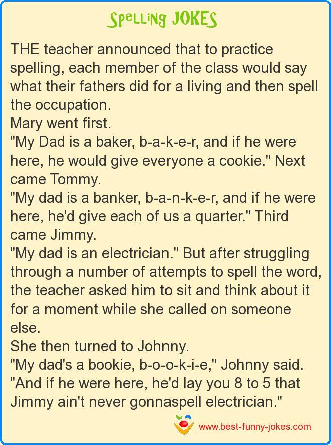 Spelling Jokes The Teacher Announce
