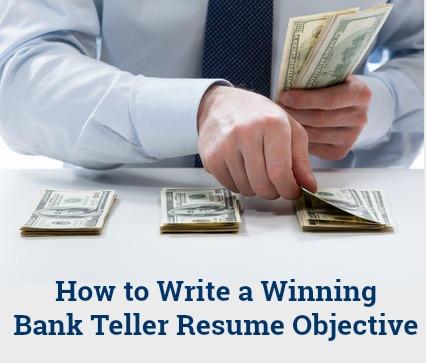 Bank Teller Resume Objective