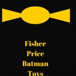 Cool Fisher Price Batman Toys