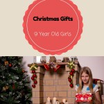 Cool Gifts for 9 Year Old Girls 2018