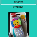 Fisher Price Laugh Learn Remote Control kept Daddy Happy