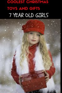 what to buy a 7 year old girl for christmas