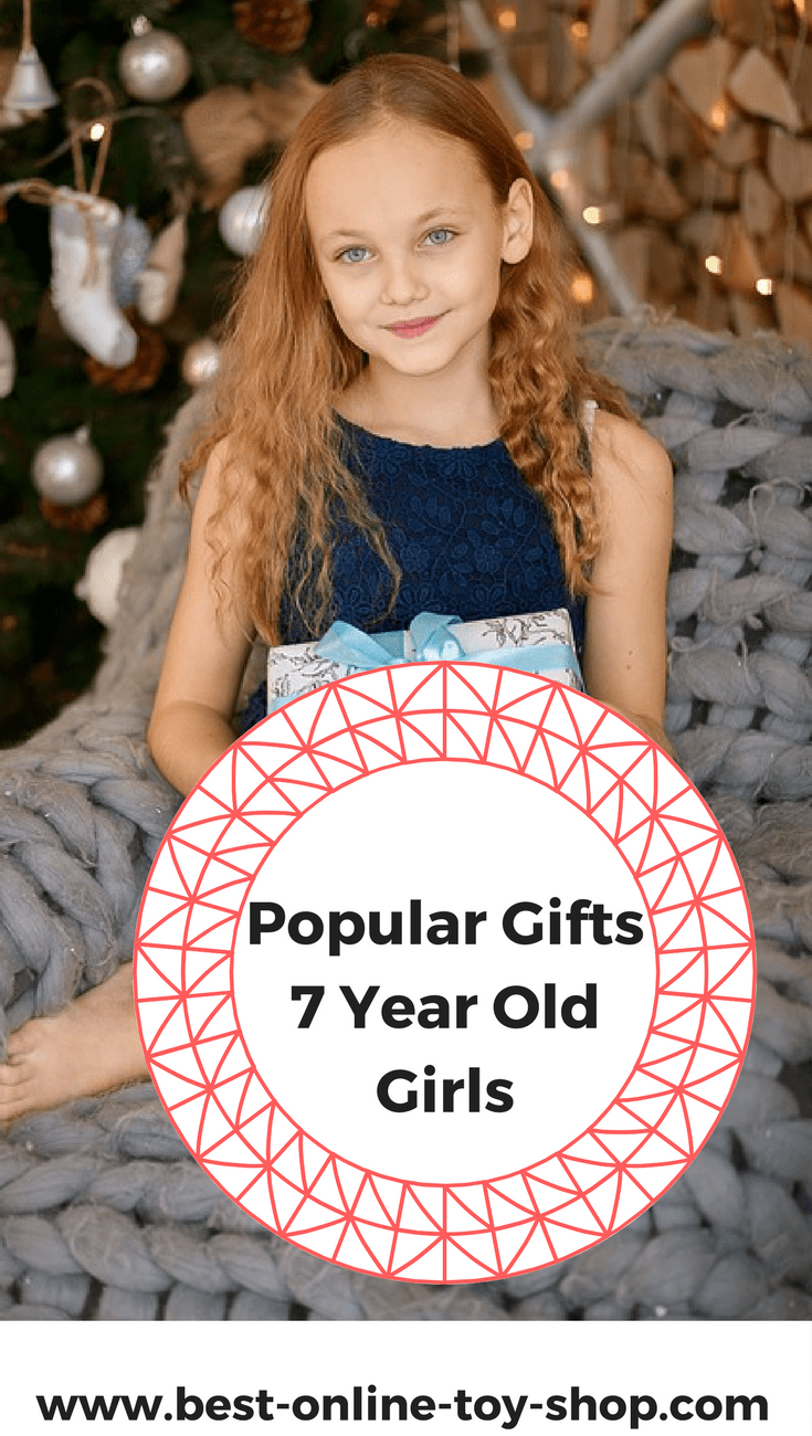 what to buy a 7 year old girl for christmas in 2018